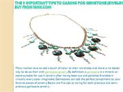 The 5 Important Tips to Caring for Gemstone Jewelry