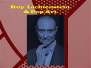 Roy Lichtenstein and pop Art