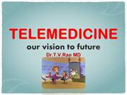 TELEMEDICINE our vision to future