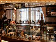 Need For Commercial kitchen Exhaust Systems And Smog Hog