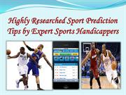 Highly Researched Sport Prediction Tips by Expert Sports Handicappers