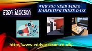 Why You Need Video Marketing These Days