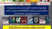 Features to Consider While Buying Anti Static UHMWPE Sheet and Other C