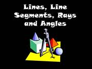 Lines Line Segments Rays and Angles