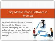 Android Spy Mobile Phone Software in Mumbai