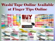 Washi Tape Online Available at Finger Tips Online