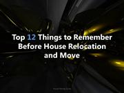 Top 12 Things to Consider Before House Move