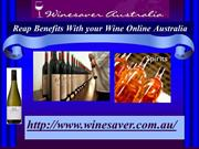 Reap Benefits With your Wine Online Australia