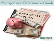 The Importance of Life Insurance Canada