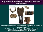 Top Tips For Buying Fashion Accessories For Women
