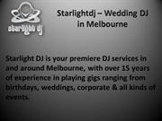 Wedding DJ Melbourne - Top notch entertainer | Starlight DJ