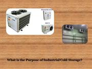 What is the Purpose of Industrial Cold Storage