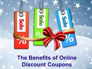 The Benefits of Online Discount Coupons