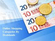 Online Shopping Category By Dealslands