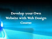 Develop your Own Website with Web Design Course
