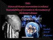Title ppt nano scale human intervention of curcumin in alzheimers