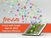 Frevvo with Google Apps for Work Improves Efficiency