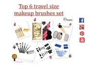 Top 6 must have makeup brushes set
