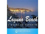 Laguna Beach A Guide To Paradise