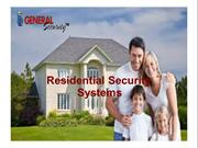 Use Security Systems to secure your home