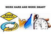 work hard and work smart