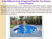 A few Different kinds of Inground Pools You Can Choose In your Propert