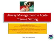 Airway Management in Acute Trauma Setting EMCON14 - upload version