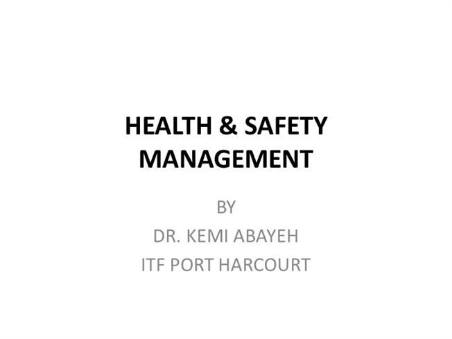 HEALTH & SAFETY MANAGEMENT PPT |authorSTREAM