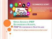 opensource php ecommerce script, PHP Ecommerce Software