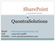 SharePoint Introduction By QuontraSolutions