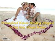 Personalized Hawaii Wedding Designed to Suit Your Unique Wishes