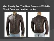 Get Ready For The New Seasons With Da Vinci Demons Leather Jacket