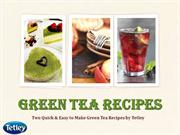 2 Easy to Make Green Tea Recipes by Tetley