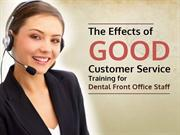 What Makes a Dental Front Office Rock? Effective Training of Course!
