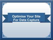 Optimise Your Site for Data Capture