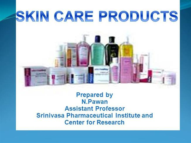 SKIN CARE PRODUCTS Ppt |authorSTREAM