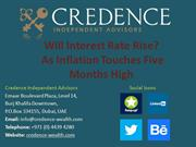 Credence Independent Advisors: Will Interest Rate Rise?