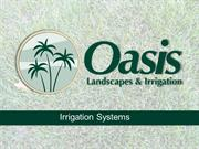 Oasis Irrigation Systems