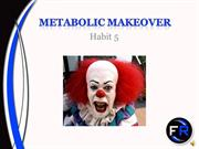 Metabolic Makeover - Habit 5