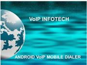 ANDROID VOIP MOBILE DIALER