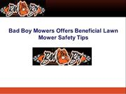 Bad Boy Mowers Offers Beneficial Lawn Mower Safety Tips
