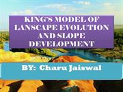 Models of landscape evolution and slope development by king