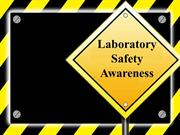 Laboratory Safety Awareness Presentation