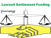 Pre and Post Lawsuit Settlement Funding