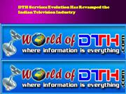 DTH Services Evolution Has Revamped the Indian Television Industry