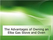 The Advantages of Owning an Elba Gas Stove and Oven