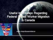 Useful Tips  for Federal Skilled Migration in Canada