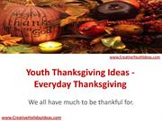 Youth Thanksgiving Ideas - Everyday Thanksgiving