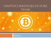 Cryptocurrencies Future Tense