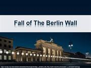 25th Anniversary of Fall of The Berlin Wall